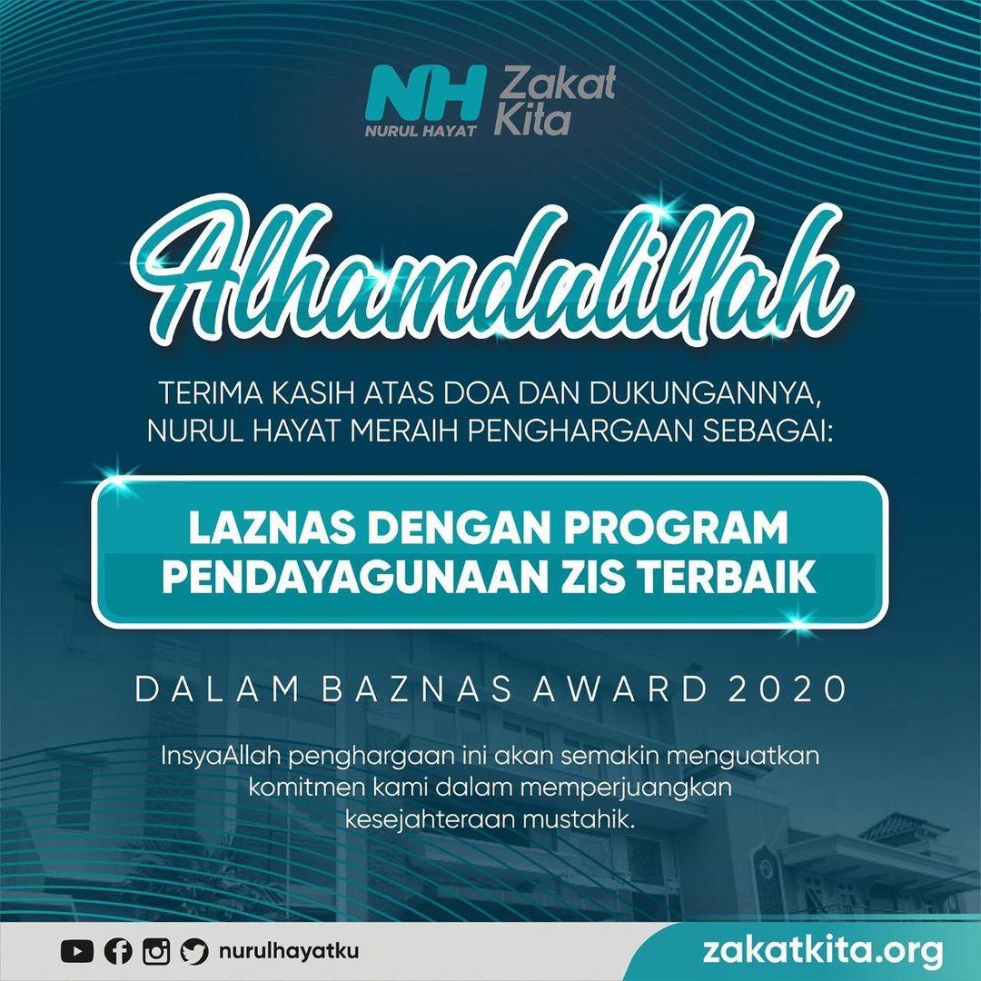 , Laznas Nurul Hayat kembali menjadi Laznas terbaik Nasional kategori Program Pendayagunaan ZIS Terbaik.