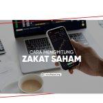 Cara Menghitung Zakat Saham sesuai Islam